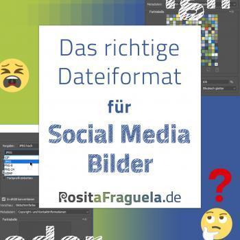 Dateiformate für Social Media Bilder: Jgp, jepeg, png oder gif. Das richtige Dateieformat für Facebook, Twitter, Pinterest, Xing, LinkedIn, Instagram