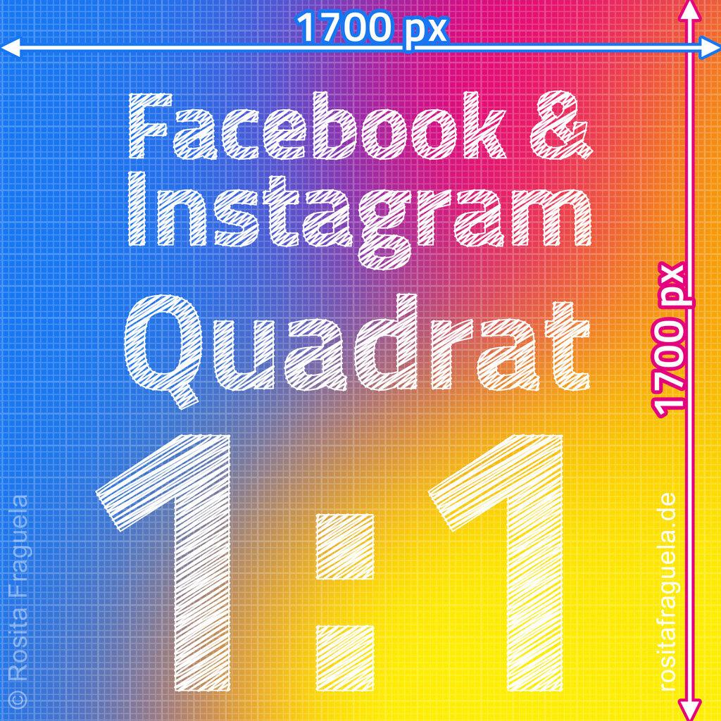 Das ideale Bildformat für quadratische Bilder im Facebook und Instagram Feed 2021 – Bildgröße Breite x Höhe in Pixel