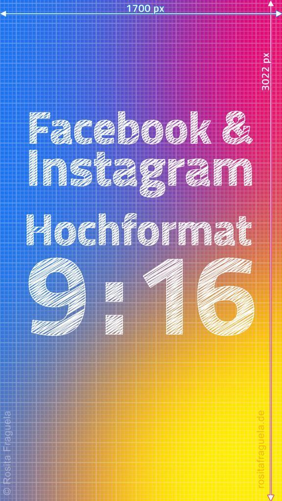 Beste Bildgröße für Stories Facebook und Instagram 2021 – Hochformat Breite x Höhe in Pixel