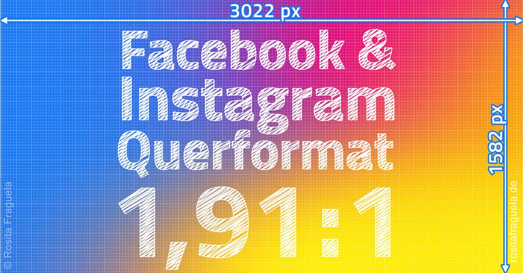 Facebook & Instagram Querformat 2021 ideale Größe Breite x Höhe in Pixel Template Vorlage